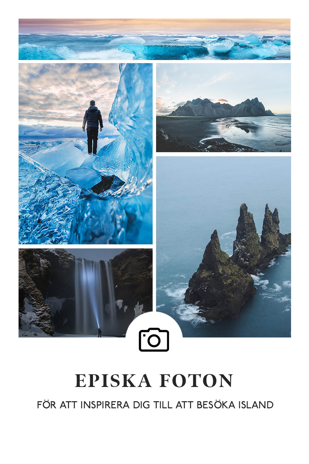 22 Epic Photos to Inspire You to Visit Iceland